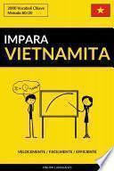 Impara il Vietnamita - Velocemente / Facilmente / Efficiente