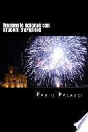 Impara Le Scienze Con I Fuochi D'artificio