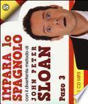 Impara lo spagnolo con il divertente metodo. Paso 3. Audiolibro. 1 CD Audio