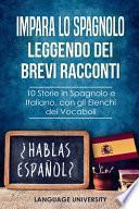 Impara lo Spagnolo Leggendo dei Brevi Racconti