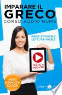Imparare il greco - Lettura Facile - Ascolto Facile - Testo a Fronte: Corso Audio, Num. 3