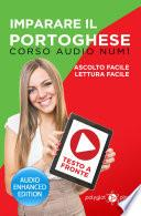 Imparare il portoghese - Lettura Facile - Ascolto Facile - Testo a Fronte: Corso Audio, Num.1