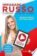 Imparare il russo - Lettura Facile - Ascolto Facile - Testo a Fronte: Corso Audio, Num. 1