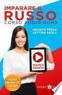 Imparare il russo - Lettura Facile - Ascolto Facile - Testo a Fronte: Corso Audio, Num. 3