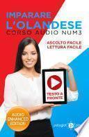 Imparare l'olandese - Lettura Facile - Ascolto Facile - Testo a Fronte: Corso Audio, Num. 3