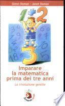 Imparare la matematica prima dei tre anni. La rivoluzione gentile