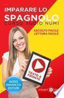 Imparare lo spagnolo - Lettura Facile - Ascolto Facile - Testo a Fronte: Corso Audio, Num. 1