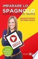 Imparare lo spagnolo - Lettura Facile - Ascolto Facile - Testo a Fronte: Corso Audio, Num. 2