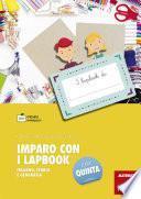 Imparo con i lapbook - Italiano, storia e geografia - Classe quinta