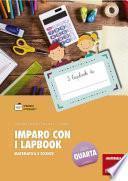 Imparo con i lapbook - Matematica e scienze - Classe quarta