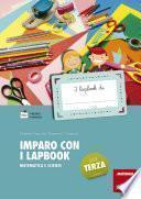 Imparo con i lapbook - Matematica e scienze - Classe terza