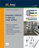 Impianti elettrici e speciali negli edifici