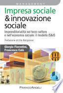 Impresa sociale & innovazione sociale. Imprenditorialità nel terzo settore e nell'economia sociale: il modello IS&IS