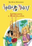 Imprevisto a Barcellona. Agatha Mistery