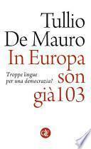 In Europa son già 103