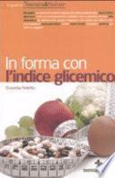 In forma con l'indice glicemico
