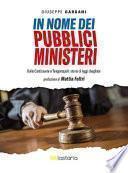 In nome dei pubblici ministeri