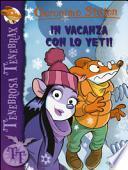 In vacanza con lo Yeti!