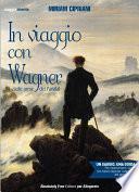 In viaggio con Wagner