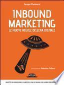 Inbound marketing. Le nuove regole dell'era digitale