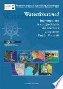 Incrementare la competitività dei territori attraverso i Parchi Portuali