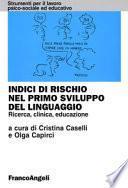 Indici di rischio nel primo sviluppo del linguaggio