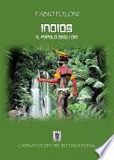 Indios - Il popolo degli Dei -