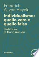 Individualismo: quello vero quello falso