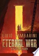 Inferno. Eternal war