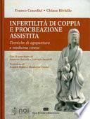 Infertilità di coppia e procreazione assistita. Tecniche di agopuntura e medicina cinese