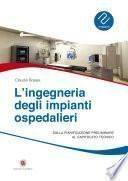 Ingegneria degli impianti ospedalieri