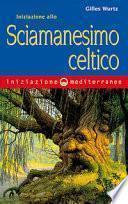 Iniziazione allo sciamanesimo celtico