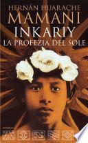 Inkariy. La profezia del sole