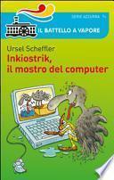 Inkiostrik, il mostro del computer