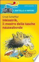 Inkiostrik, il mostro delle tasche nauseabonde