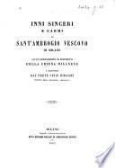 Inni sinceri e carmi ... Illustrati dal prete Luigi Biraghi
