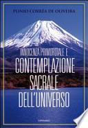 Innocenza primordiale e contemplazione sacrale dell'universo