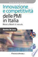 Innovazione e competitività delle PMI in Italia. Metodi e modelli di mercato