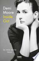 Inside out. La mia storia