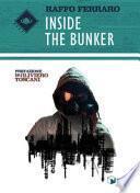 Inside the bunker. Ediz. italiana