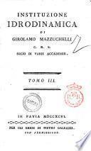 Instituzione idrodinamica di Girolamo Mazzuchelli, tomo 1 [-3]