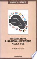 Integrazione e regionalizzazione nella CEE