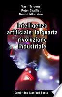 Intelligenza artificiale: la quarta rivoluzione industriale