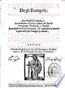 Intelligenza degli Euangelii che nella Messa la Quaresima si leggono fatta... fatica del P. D. Pio Maria Canaccini Sanese,...