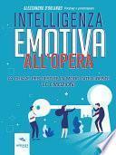 Intelligenza emotiva all'opera