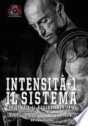 Intensità+1. Il sistema che cambia il bodybuilder in te