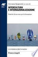 Intercultura e internazionalizzazione. Pratiche di successo per la formazione
