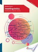 Interlinguistica. Pianificazione, creatività, contatto