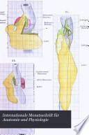 Internationale Monatsschrift für Anatomie und Physiologie