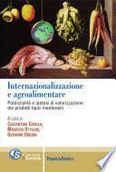 Internazionalizzazione e agroalimentare. Potenzialità e ipotesi di valorizzazione dei prodotti tipici mantovani